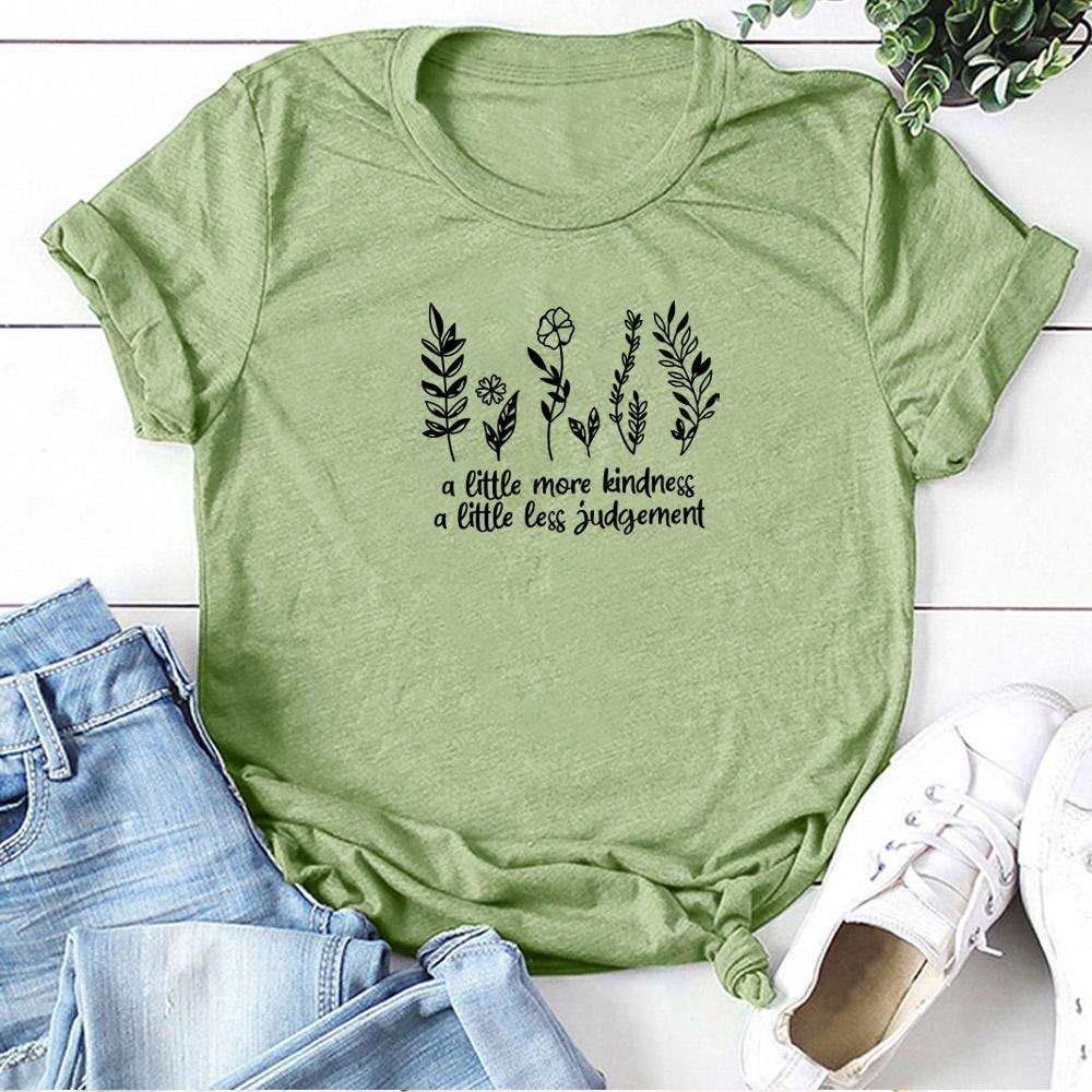 Plantes A Little Kindness Un peu moins de jugement Imprimer T-shirts Femmes d'été Graphic T-shirts Streetwear Chemises Loose Women