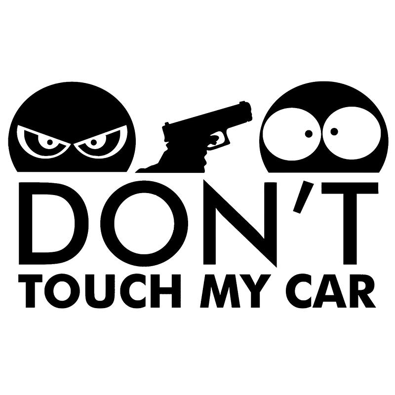 Don/'t Touch My Car Bumper Decal Art Sticker Picture Funny Humour Gun Kill