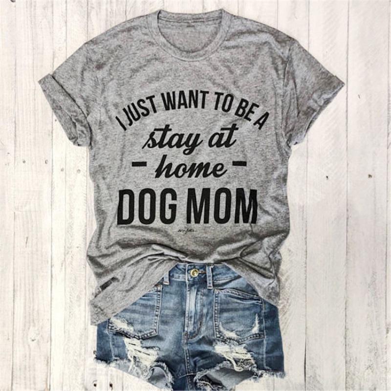 I Just Wanna Beiläufiges T-Shirt Trendy T-Shirt 90s Frauen arbeiten Persönliches weibliches T-Shirt Tops SEINEN HUND MOM T-Shirt Frauen zu Hause zu bleiben