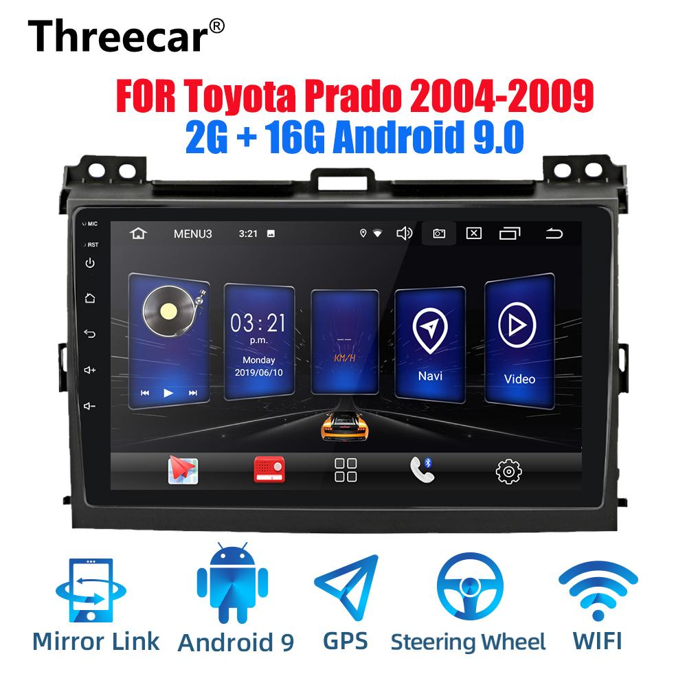 Threecar 2din Android 9 Ouad Core PX6 Car Radio Stereo for Land Cruiser Prado 2003-2009 GPS Navi Audio Video Player Wifi car dvd