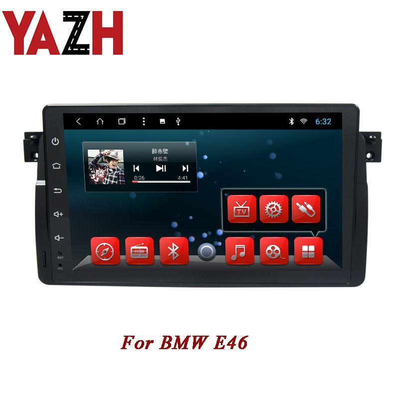 YAZH 1 Din car dvd multimedia dvd navegación gps 8 Core para BMW E46 9 pulgadas full touch radio estéreo de coche RAM 2GB ROM 32GB Unidad principal