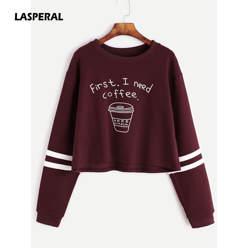 Lasperal 2018 Primavera Mujeres Carta de Moda de Impresión Primero Necesito Sudaderas de Café Sudaderas Recortadas Suéter de Manga Larga Casual