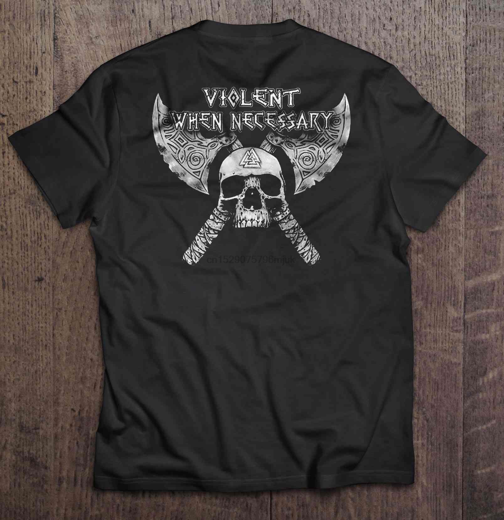 camisa dos homens t -Viking Mulheres t-shirt violento quando necessário