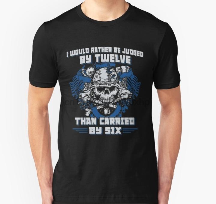 Homens camisetas Eu preferiria ser julgado por doze do que o realizado pelo Six Camiseta mulheres T-shirt tees top