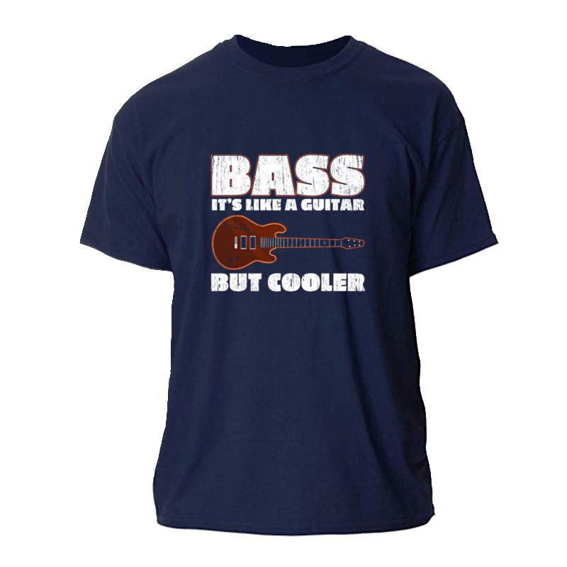 NUOVO BASS E 'come una chitarra, ma COOLER BASSIST T-shirt da uomo FREDDO MAGLIETTA S-3XL MASCHIO CUSTOM TEE SHIRT COTONE SEMPLICE HIP HOP