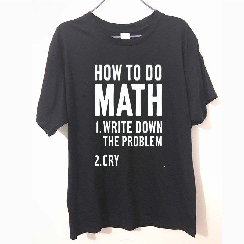 Como fazer matemática engraçada IMPRESSO T-shirt camisa de algodão de manga curta MENS T TShirt Tee Unisex Mais Tamanho e Cores
