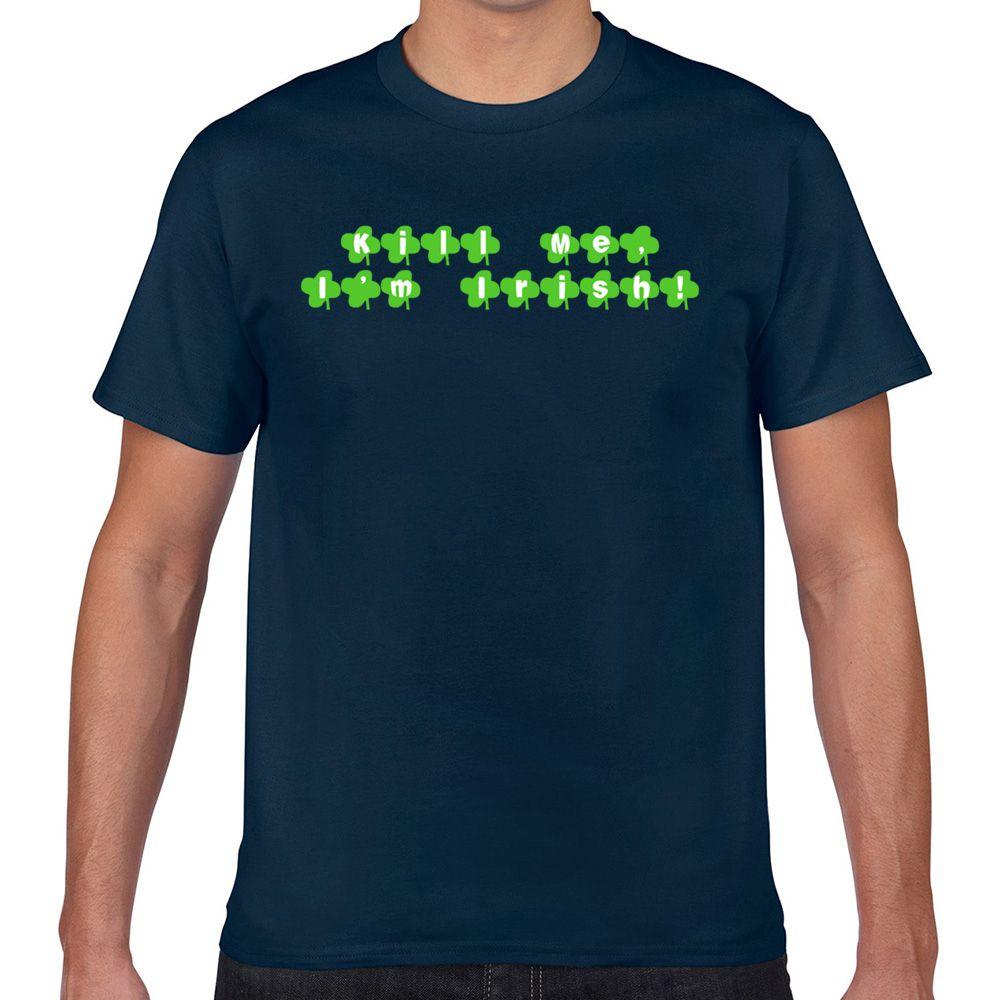 Tops camiseta de los hombres matan yo im irlandés básico Harajuku masculinos de encargo camiseta