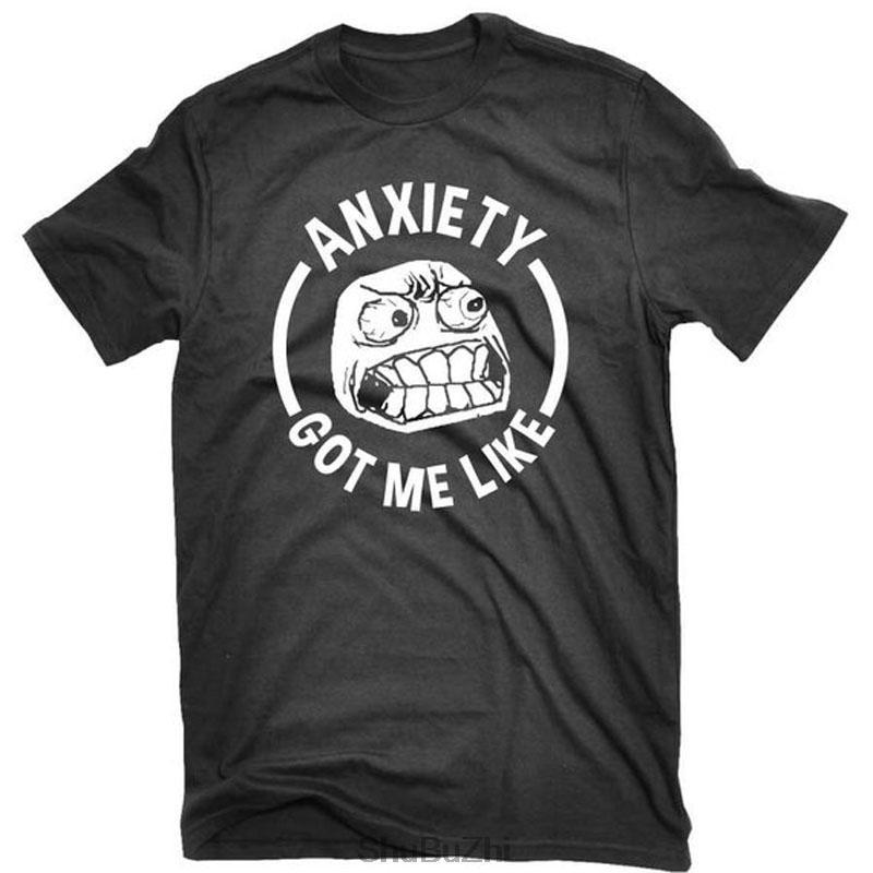 Drôle hommes Cotton100% Modèle T-shirt anxiété T-shirt d'été Le stress introvertis anxiété Got Me Like T-shirt imprimé