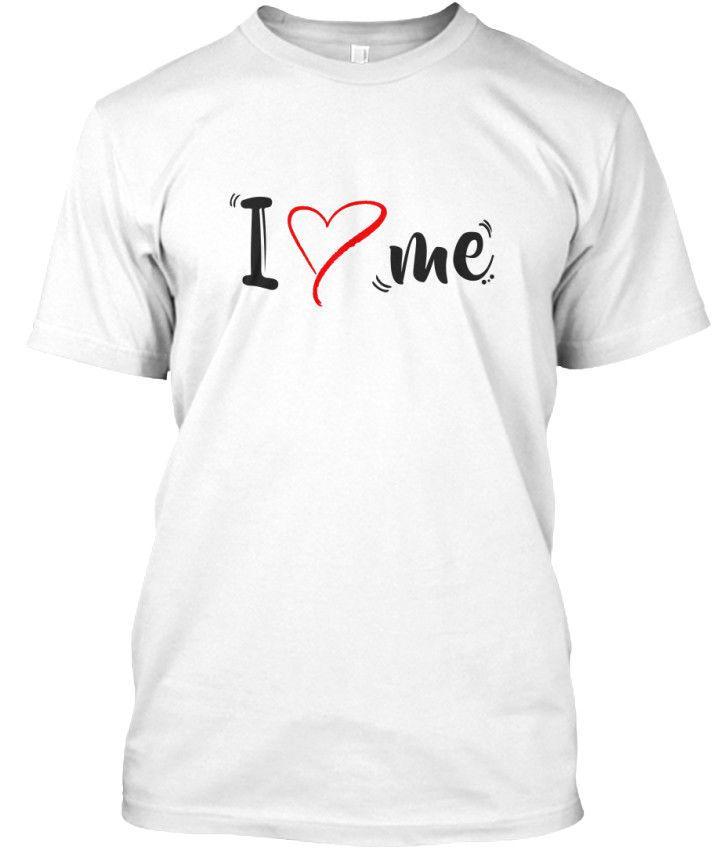 2020 Sıcak Satış% 100 pamuk I Love Me Standart Unisex Tişört