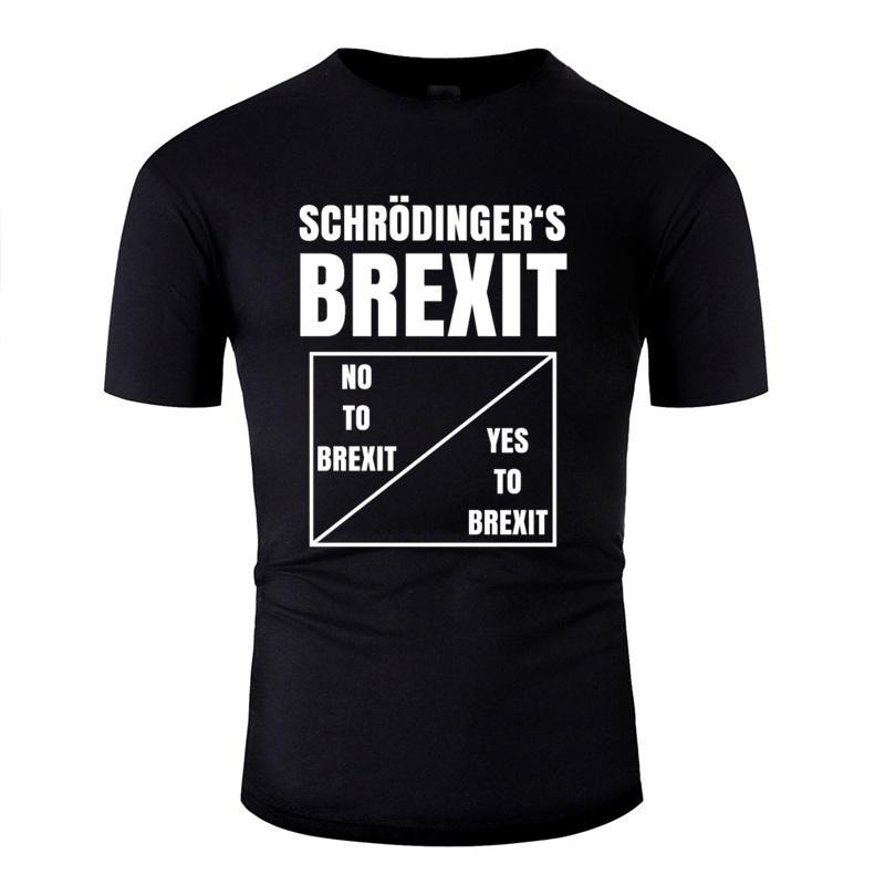 Brexit T-Shirt del New Schrödinger uomo Outfit novità e maglie uomini donne T T solido di base parte superiore della maglietta