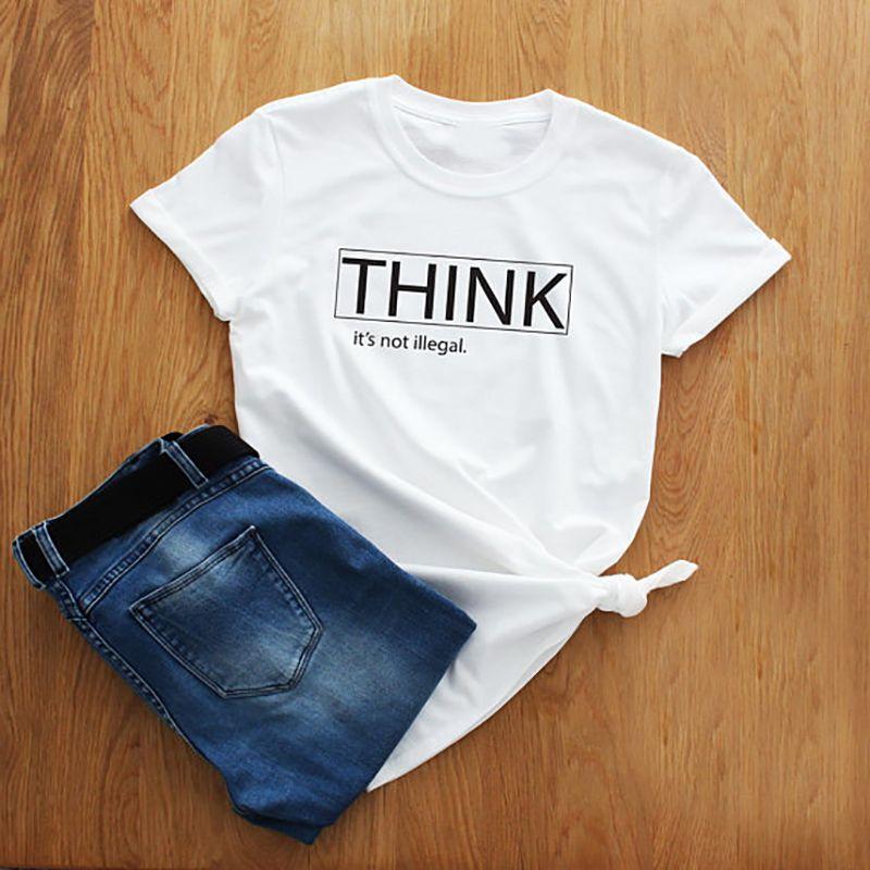 T Shirt Plus Size Tshirt pensare che sia non è illegale Humor Slogan Camicie donna di base maglietta Tee Shirt Femme Abbigliamento regalo Tee XS-3XL