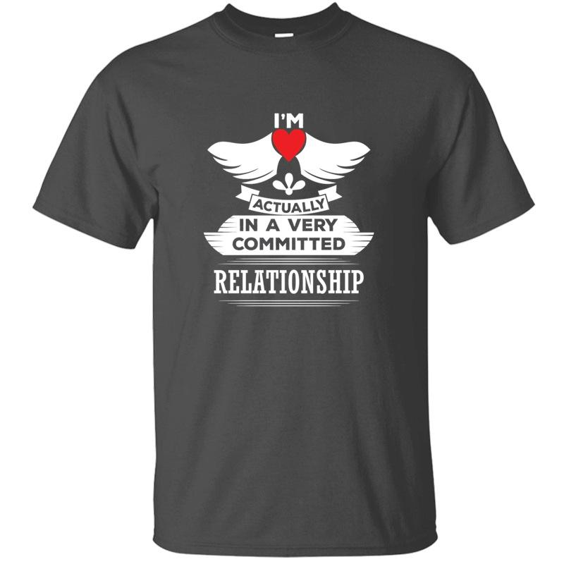 Aslında A I'de Am Çok Commited İlişki Tişört Erkek Siyah Erkek Erkek tişörtleri 2020 Oversize S-5XL Yüksek Kalite İçin