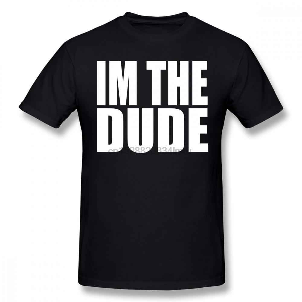 Big Lebowski Camiseta I M The Dude T-shirt gráfico da forma camiseta 100 Cotton Man 4xl de manga curta T-shirt engraçado