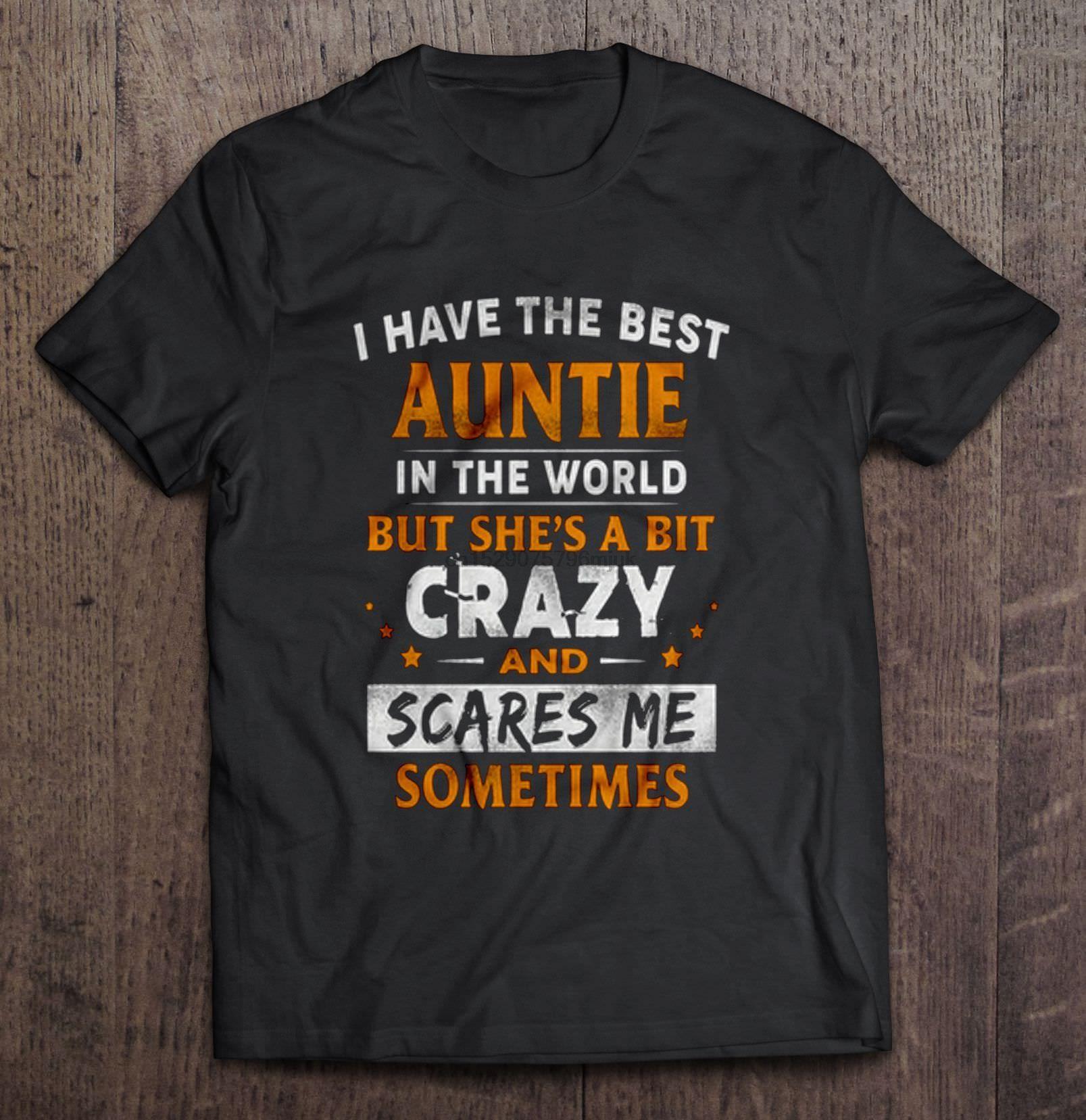 Она немного мира, но Мужчины футболку Сумасшедший и пугает Я имею Me Иногда женщины Лучший Тетушка В футболку