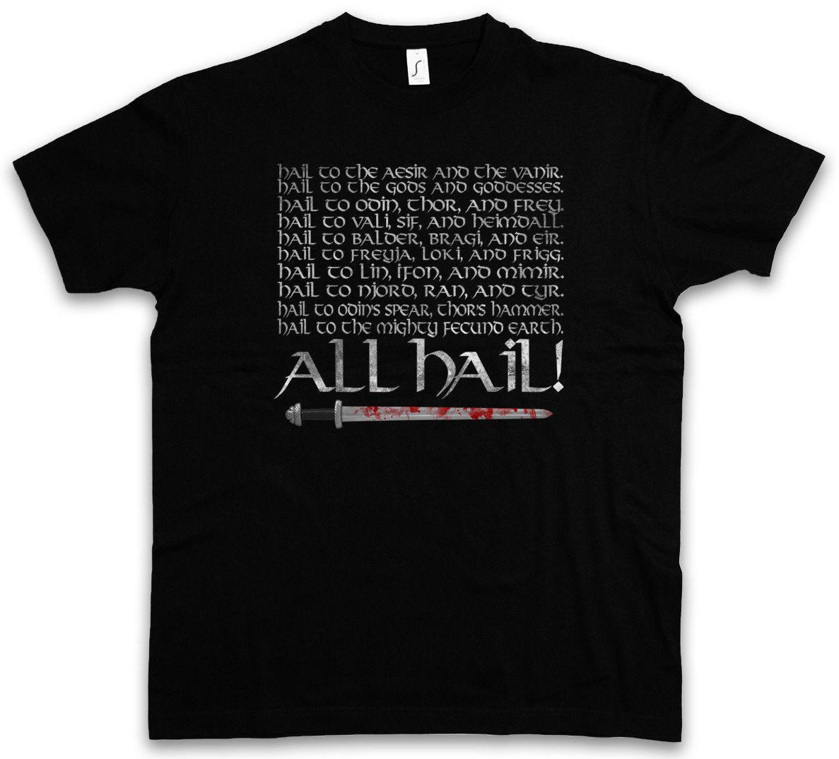 TÜM HAIL! T-shirt - Odin Thor Loki Walhalla Valhalla Ragnar Tyr Vikings T Gömlek