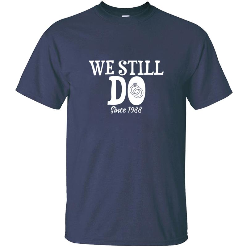 Personalizzare i disegni Noi ancora Dal 1988 la maglietta per gli uomini unisex naturale Classic Gents adulti magliette Camisas shirt