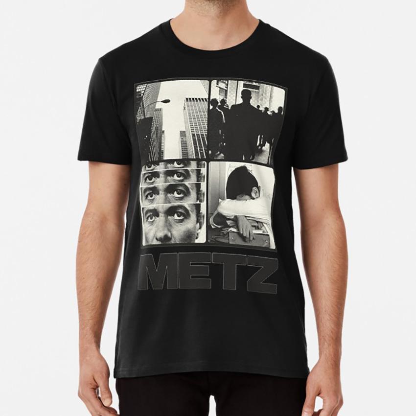 Metz T shirt metz post punk punk ought viet cong metz band total control death grips protomartyr