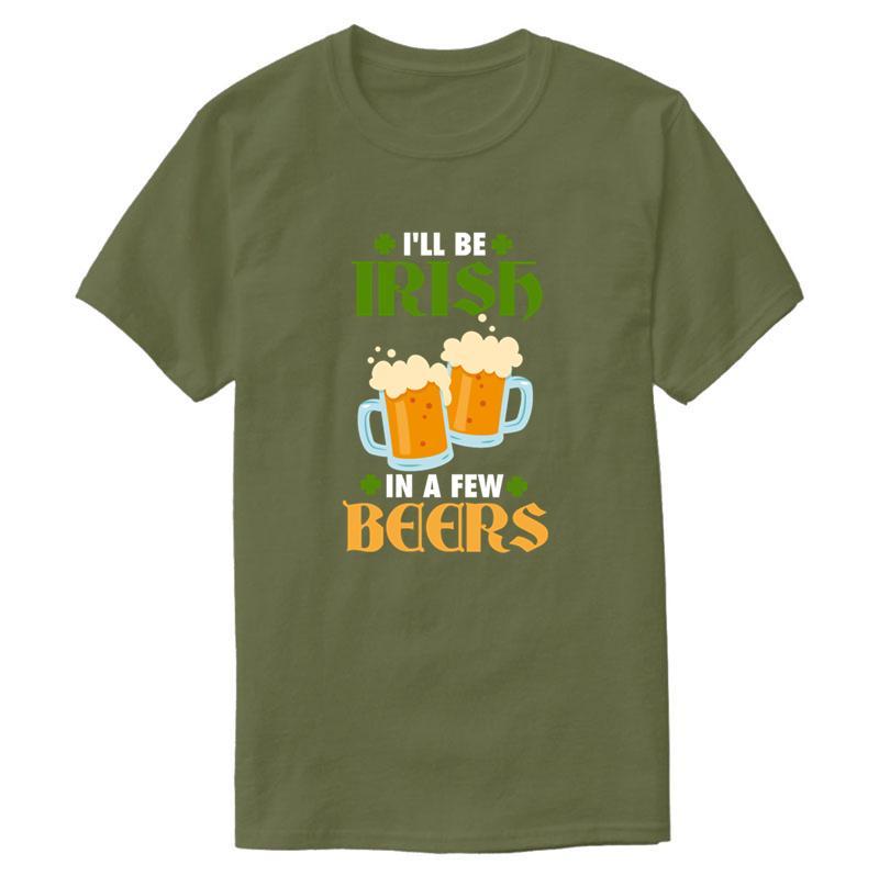 Le Nouveau meilleur que je vais être irlandais Dans quelques bières T-shirt Homme Femme 2019 Hommes T-shirt 100% coton Taille Plus 3XL 4XL 5XL Hiphop Top