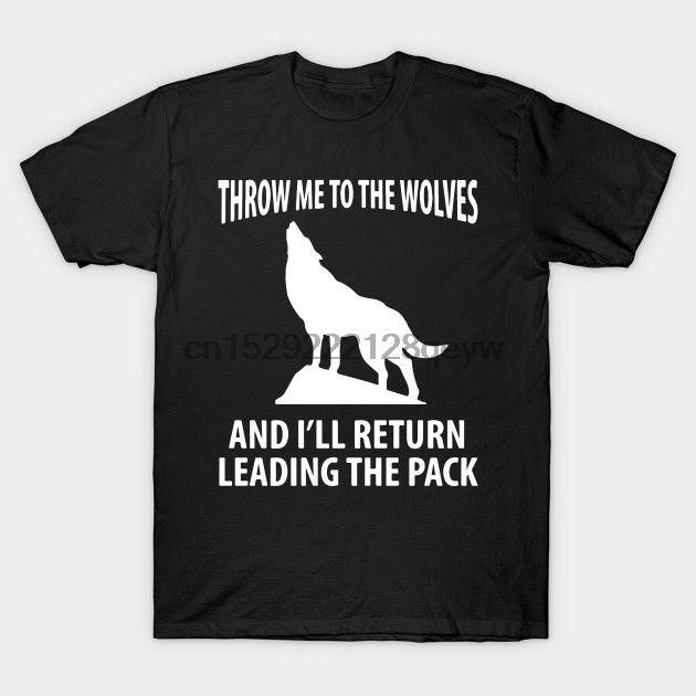 Hombres camiseta Lánceme a los lobos y malos Retorno a la cabeza camisa Animales motivación regalo camiseta T-shirt Camiseta de las mujeres