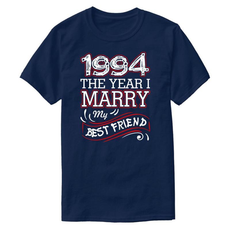 1994 derniers modèles L'année I Marry mon meilleur ami T-shirt col mignon ronde tshirts Streetwear hommes Taille Plus S-5XL