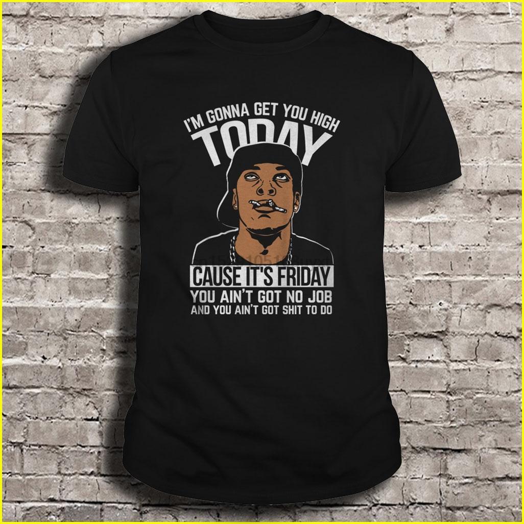 Sie sind nicht Got Männer-T-Shirt Scheiße verursachen ist es Freitag You Is not Got Frauen-T-Shirt Kein Job und ich bin dich nur viel heute