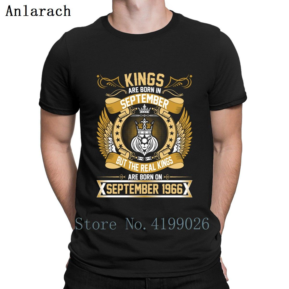 The Real Kings Are Born On September 1966 T Shirt S-5xl Summer Style Create Pattern Anti-Wrinkle Homme Tee Shirt Shirt