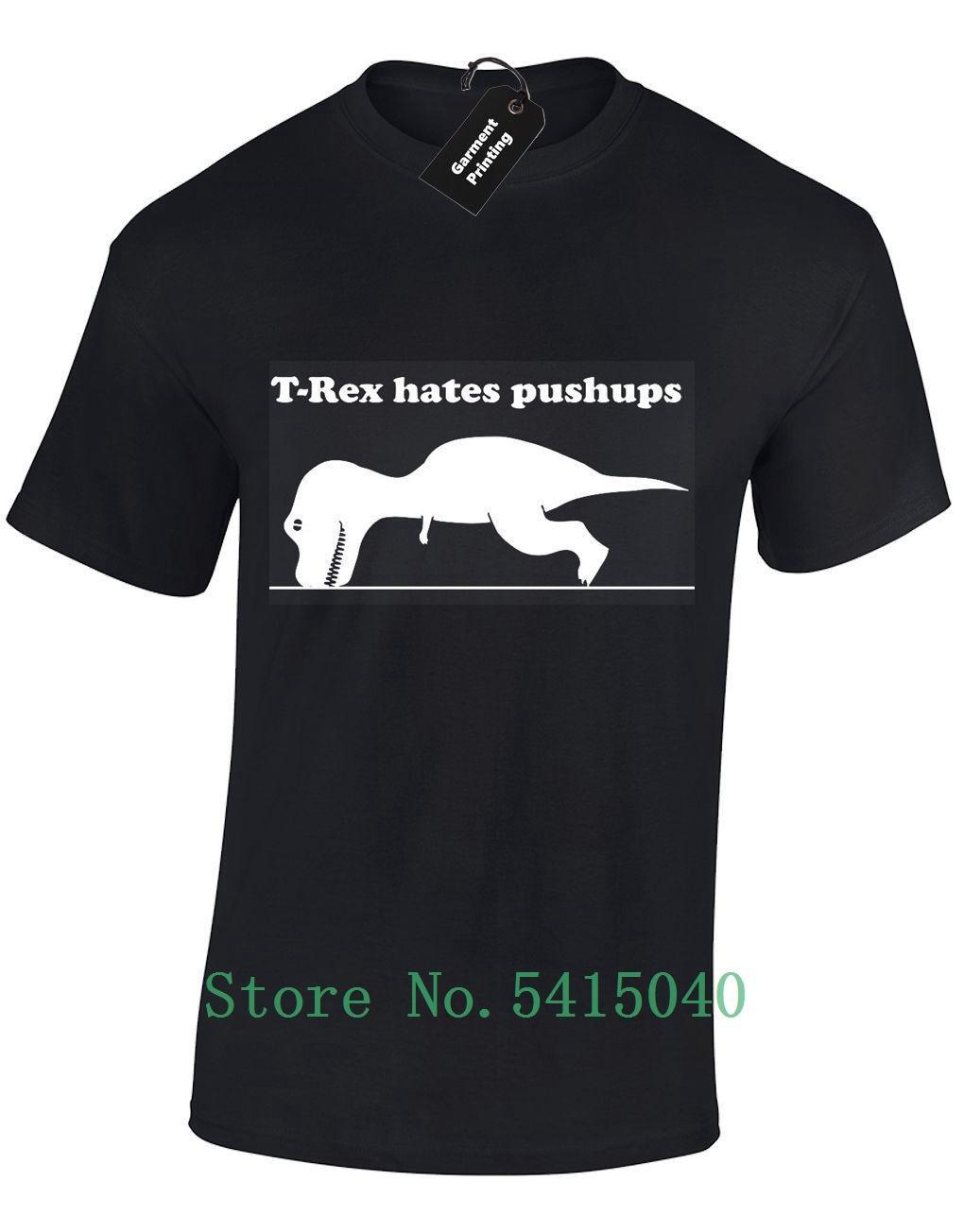 T Rex Hates itin Ups Erkek T Shirt Tee Komik Yeni Kalite Unisex Jimnastik Eğitimi Üst Tasarım Casual Gurur Tişörtlü Erkekler Yeni Tişörtü