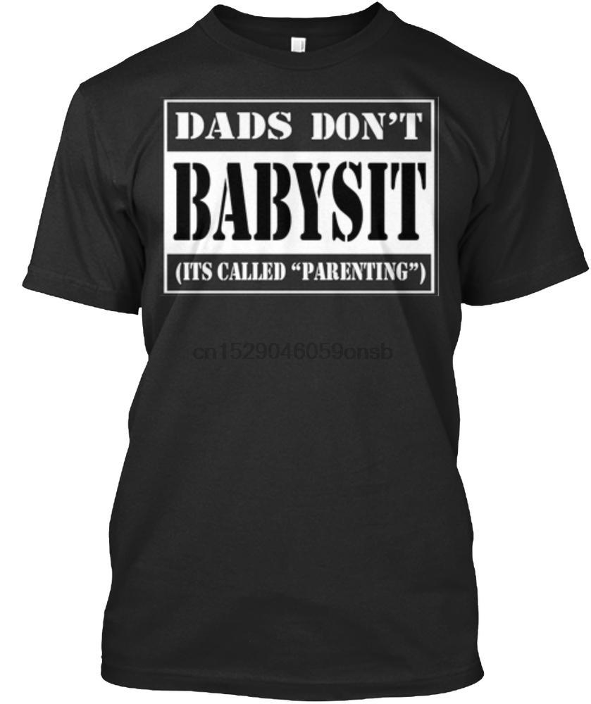 Männer-T-Shirt Dads Dont Babysit Sein benanntes Parenting Frauen-T-Shirt