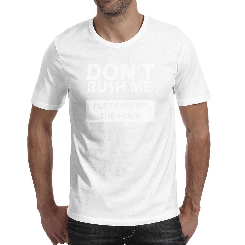 Mens Fashion Rush enchufes El 22 Century negro Ronda de cuello de la camiseta camisas Undershirt impresos No me precipitan me pagan por horas Logo