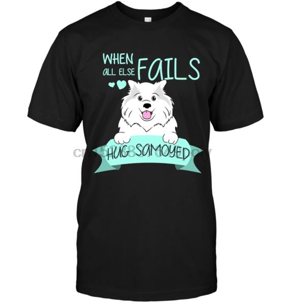 When All Else Fails Abbraccio Samoiedo T Shirt