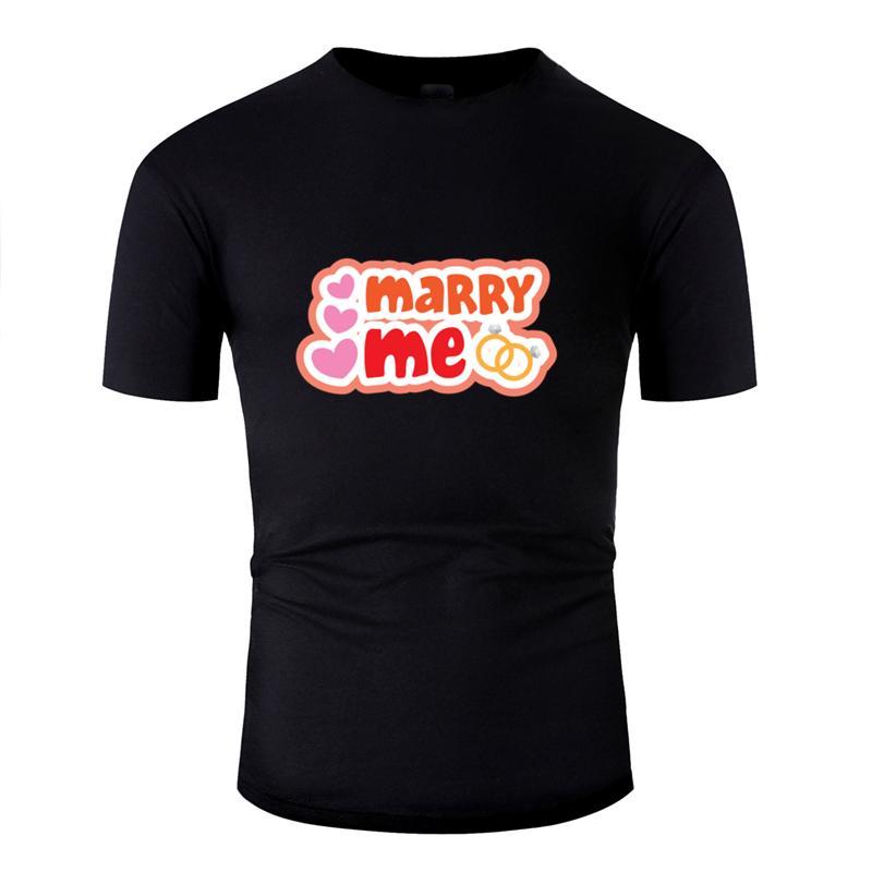 Casual personalidad casarse conmigo boda feliz camiseta para los hombres 2020 ropa hombres patrón camiseta 100% algodón de cuello redondo T-top