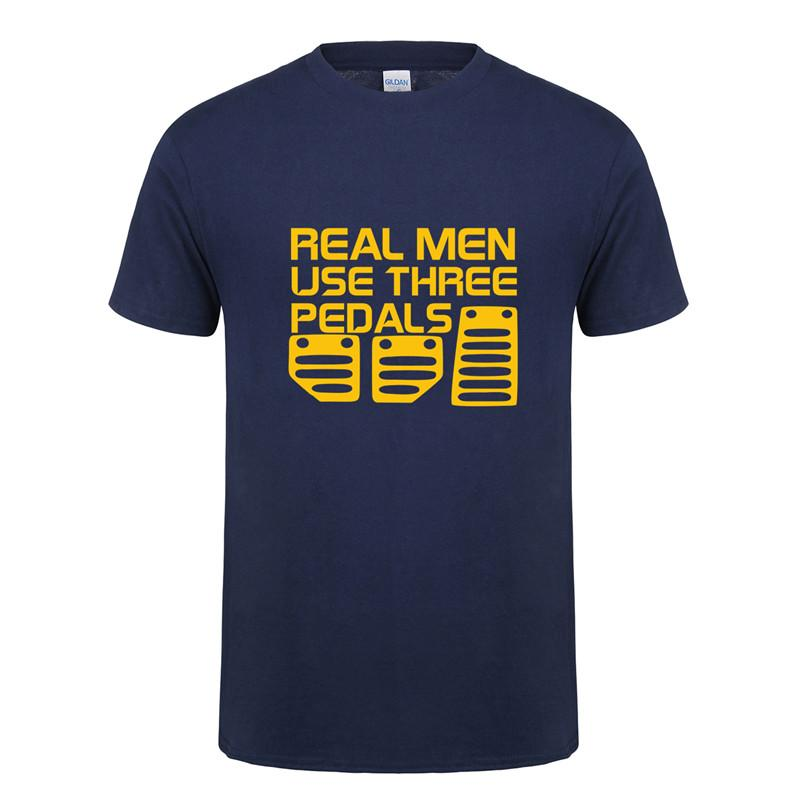Real Men Use Three Pedals T Shirt Men New Arrival Style Short Sleeve Cotton Car Driver T-Shirt Casual Tee Camisetas Hombre