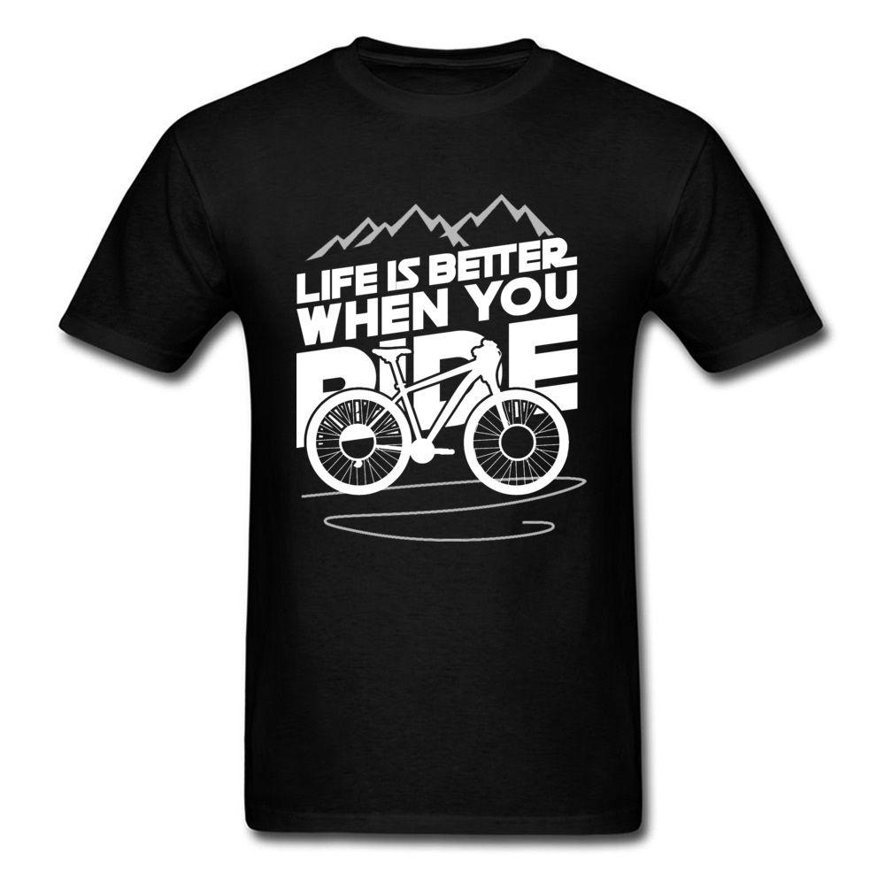 Aufenthalt Wild Mountain Biker Männer-T-Shirt-Zyklus Bicyle Das Leben ist besser, wenn Sie Fahrt Brief Mode-T-Shirt O Ansatz Günstige Top-T-Shirts