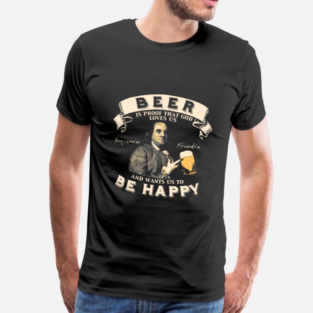 Пиво Пиво является доказательством того, что Бог любит нас тенниска мужчины Печать 100% хлопок O шеи Письмо Сумасшедшего Юмор Летнего стиль Trend рубашки