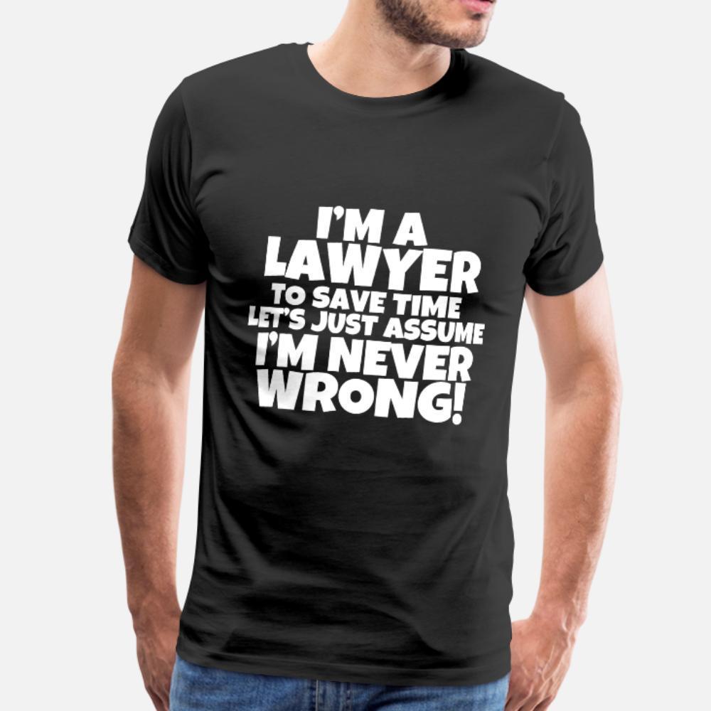 Eu sou um advogado engraçado camiseta Homens personalizado 100% algodão do pescoço de grupo básico sólido bonito Casual camisa da família do verão