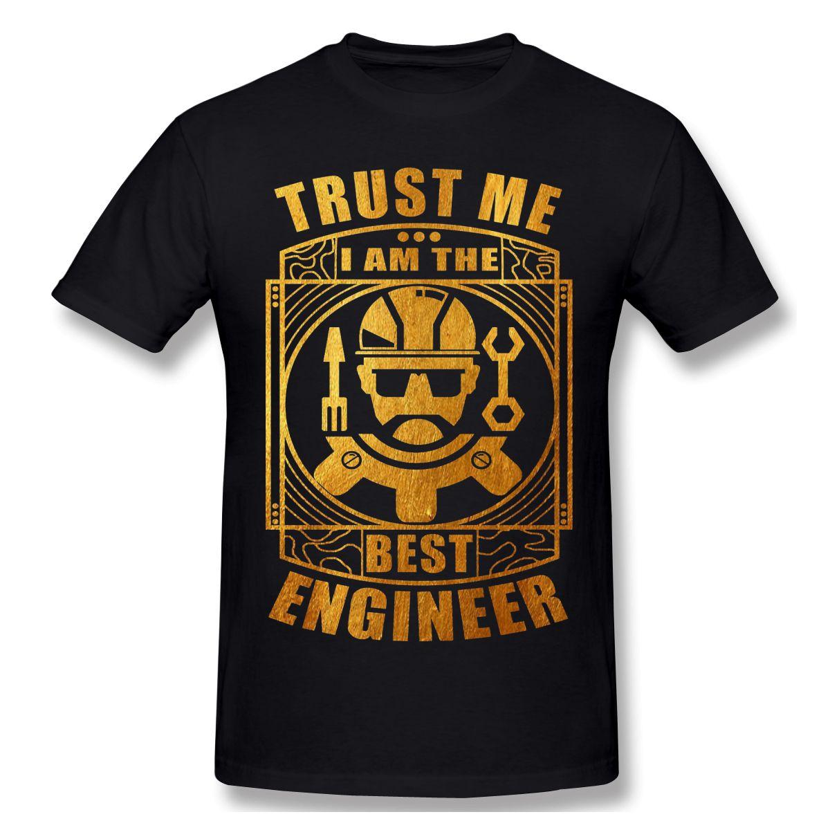 2020 neue Ankunfts-Vertrauen ich bin der beste Ingenieur Big Verkauf T-Shirt aus 100% Baumwolle Vertrauen ich bin Ingenieur T-Shirt