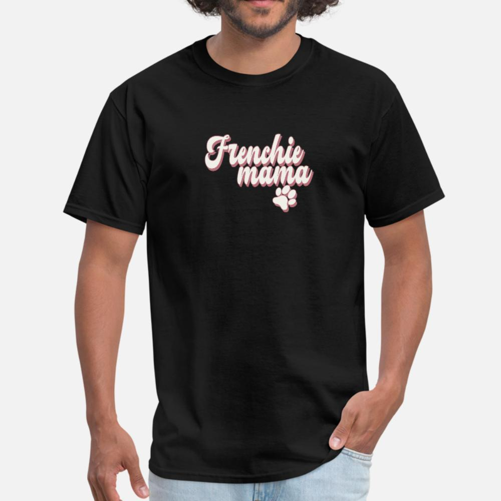 Frenchie Mama Paw Print T Shirt homens soltos Camiseta O pescoço Letras soltas Padrão Verão Authentic