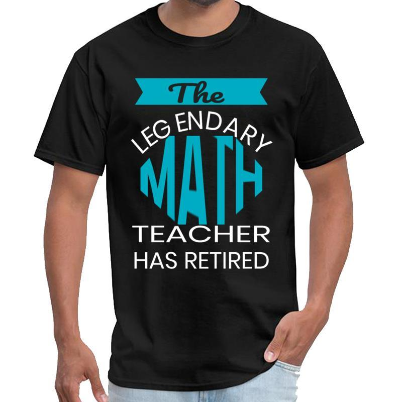 Печать Легендарный учитель математики выхода на пенсию подарков Design Сенпай Футболка мужская Тимоти Чаламет тенниску плюс размеры s-5XL тройник вершины