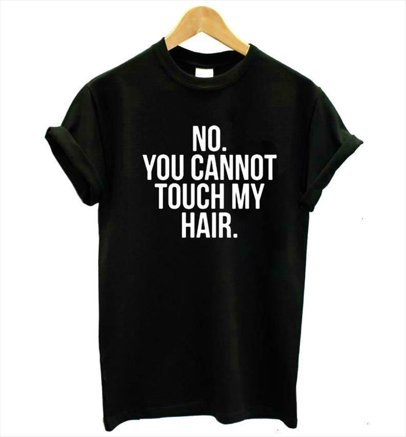 No È possibile non toccare i miei capelli delle donne della stampa magliette camicia di cotone casuale divertente T Per signora Top Tee Hipster Drop Ship nero