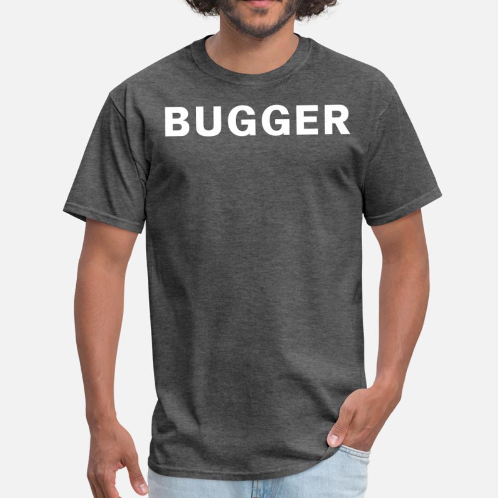 Bugger divertido británica de tendencias Uk argot hombres de la camiseta diseñador de la camiseta del cuello de O encaja camisa de la aptitud divertido primavera del equipo del otoño