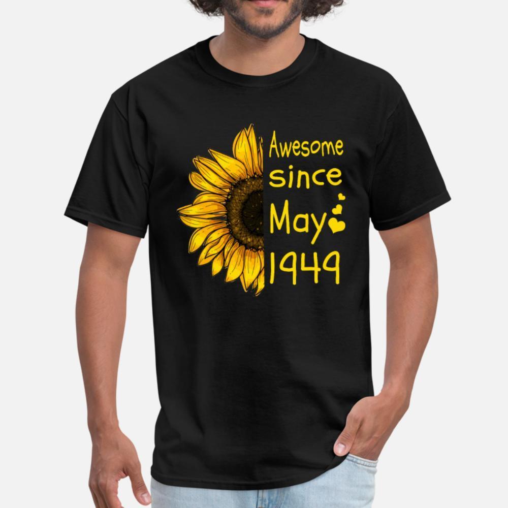 Mayıs ayında doğan 1949 Ayçiçeği 70. Doğum Günü Hediye Tişörtlü Erkekler Özel Tee Gömlek Mürettebat Boyun İlginç Moda Yaz Doğal Gömlek Soğuk