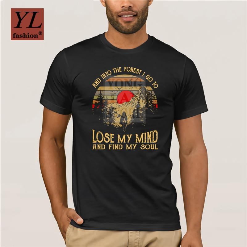 2020 Moda e Into The Forest I Go To Lose My mente e encontrar minha alma camiseta
