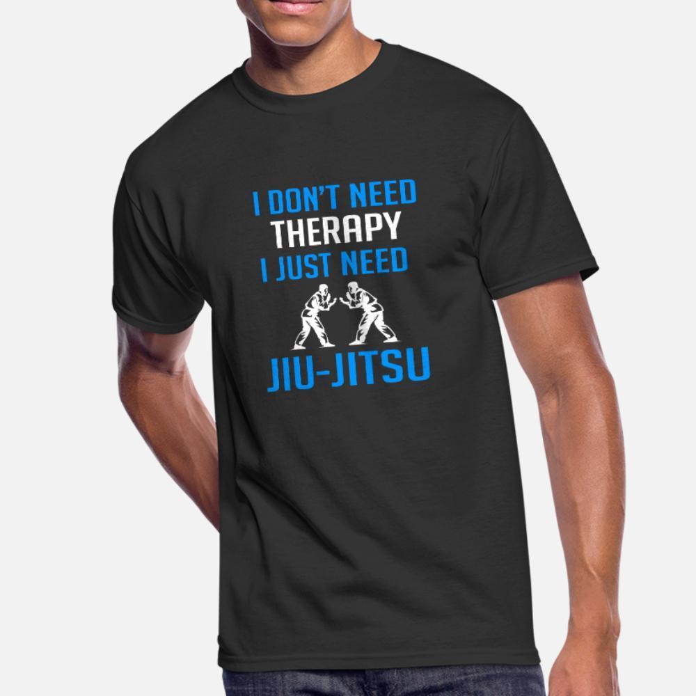 Я не нуждаюсь в терапии мне просто нужно джиу джитсу тенниска люди создают хлопок размер S-3XL Outfit Известный моды лета Природные рубашку
