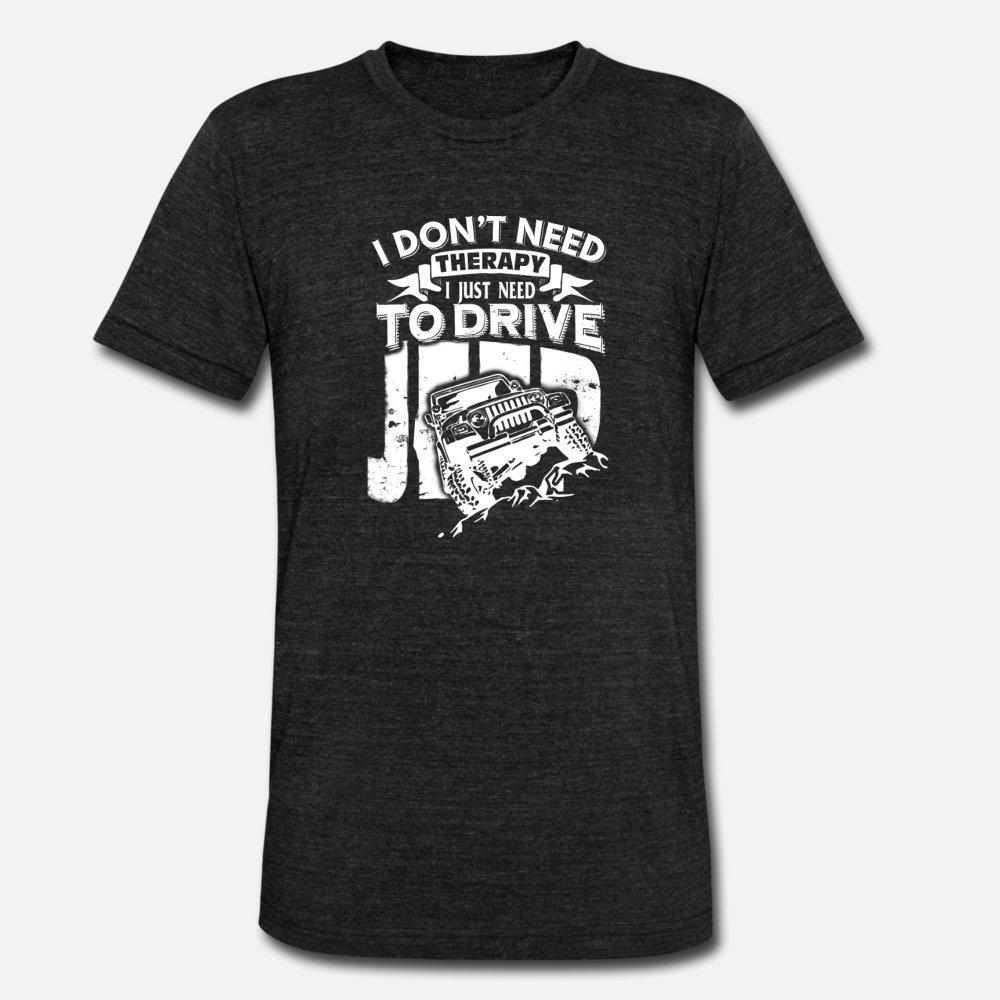 Jeep I Dont Need Therapy Мне просто нужно Drive T Shirt Men Вязаная с коротким рукавом круглым воротом Костюм смазливая Строительство Летний стиль Формальная рубашка