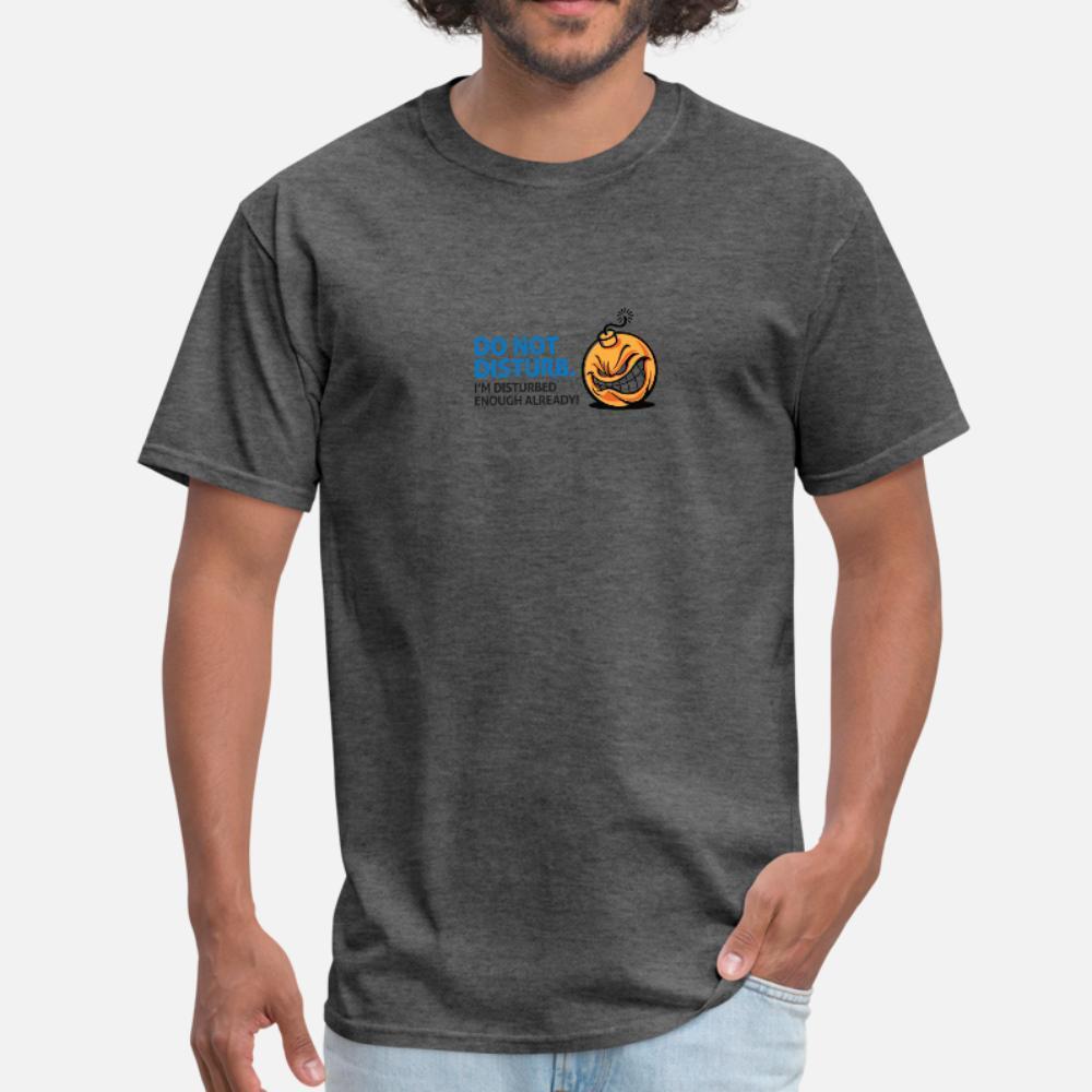 No molestar ya estoy molestan bastantes hombres de la camiseta Imprimir camiseta cuello redondo básico sólido linda camisa Edificio Primavera Familia otoño