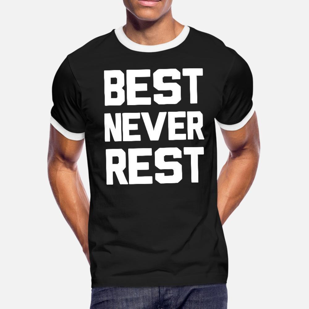 Mejores hombres de la camiseta nunca descansan los diseños 100% algodón O Cuello normal divertido gráfico ocasional de la camisa del resorte de la novedad