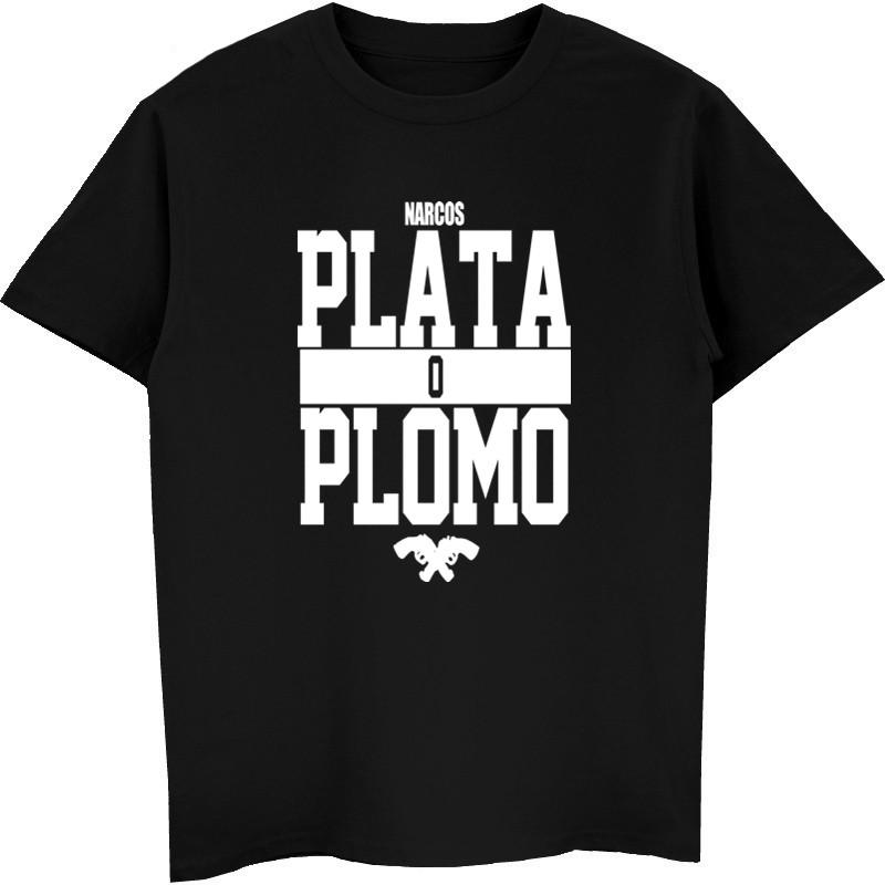 Лето Новый бренд одежды Plata O Plomo Нарко Pablo Escobar Silver Or Lead Футболка Hip Hop O-образным вырезом хлопка высокого качества рубашки