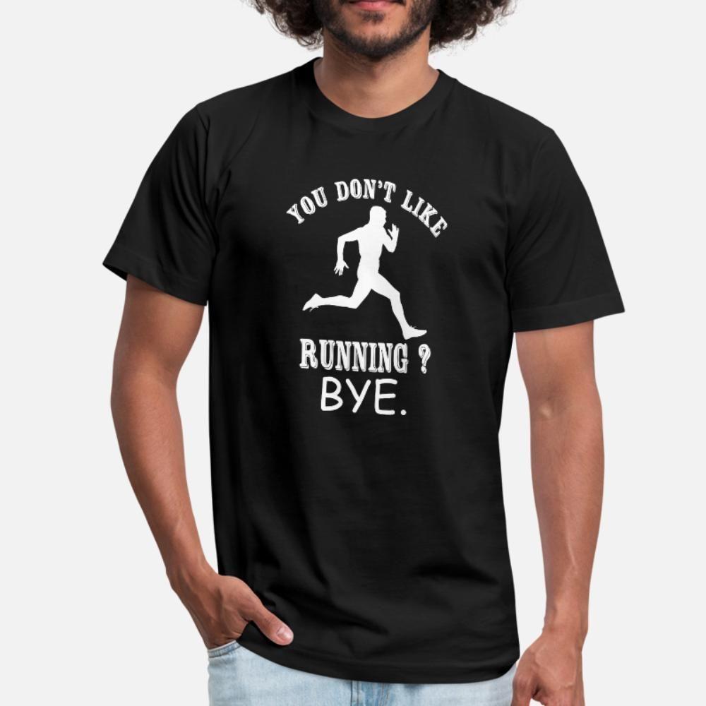 Запуск Вы Don T Как Running Bye тенниски людей создают с коротким рукавом плюс размер 3XL костюм Симпатичные Смешные лета Оригинальное рубашки