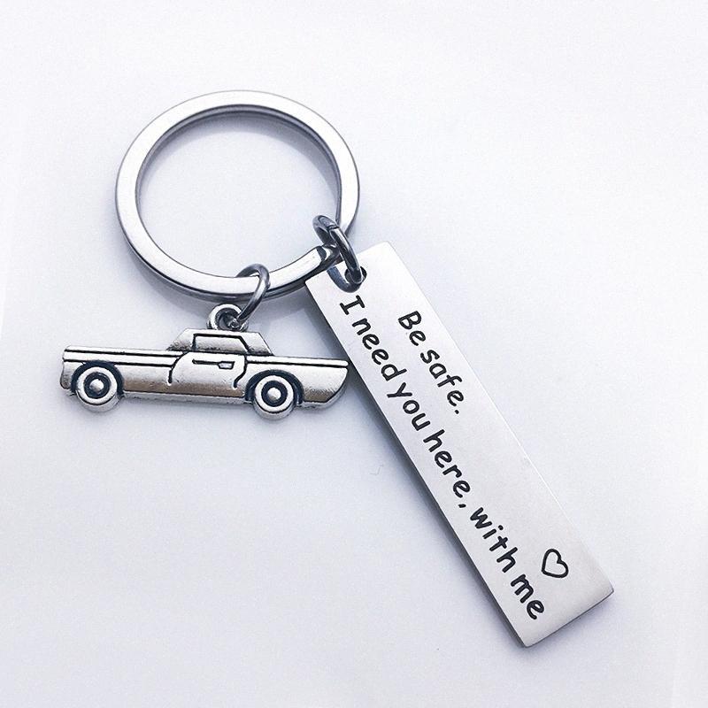 Valentinstag-Geschenk-Drive Safe Ich brauche dich hier mit mir Keychain Mädchen Boyfriends Geschenk-Geschenk Personalisierte Geschenke Hochzeit Bevorzugungen Elegan isjA #