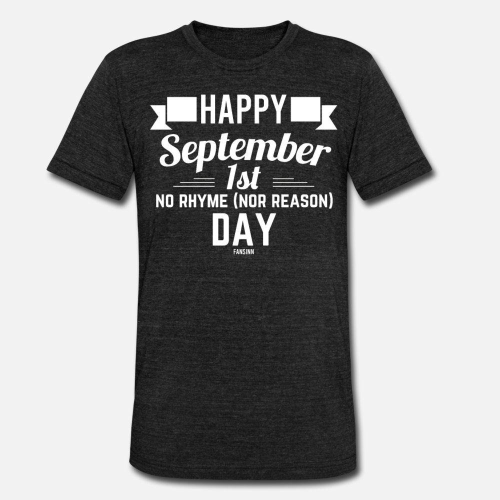 Sem rima nem a razão dia 01 de setembro camiseta homens impressão Padrão manga curta O-Neck camisa louca Básico Verão Estilo Vintage